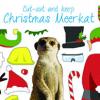 Download the Lattitude Christmas Cut-out Meerkat
